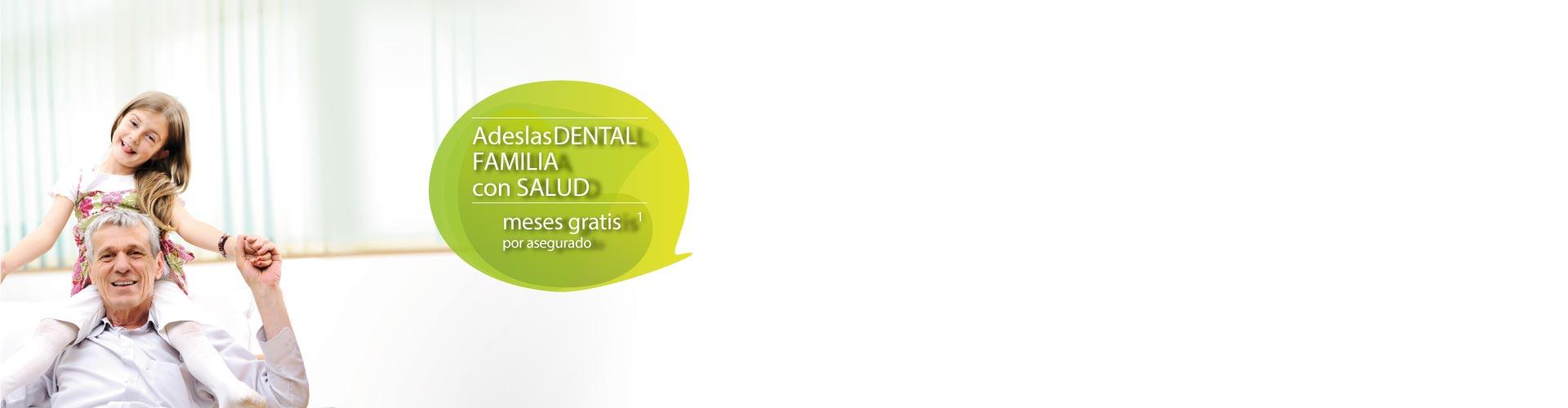 Adeslas Dental Familia con Salud