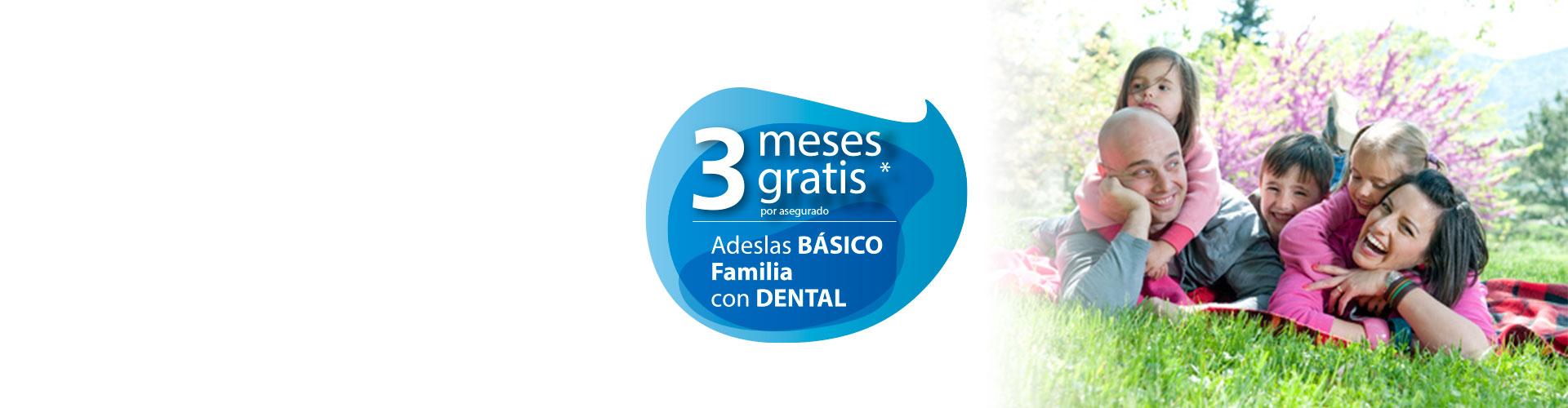 ADESLAS Básico Familia con Dental - 3 meses GRATIS