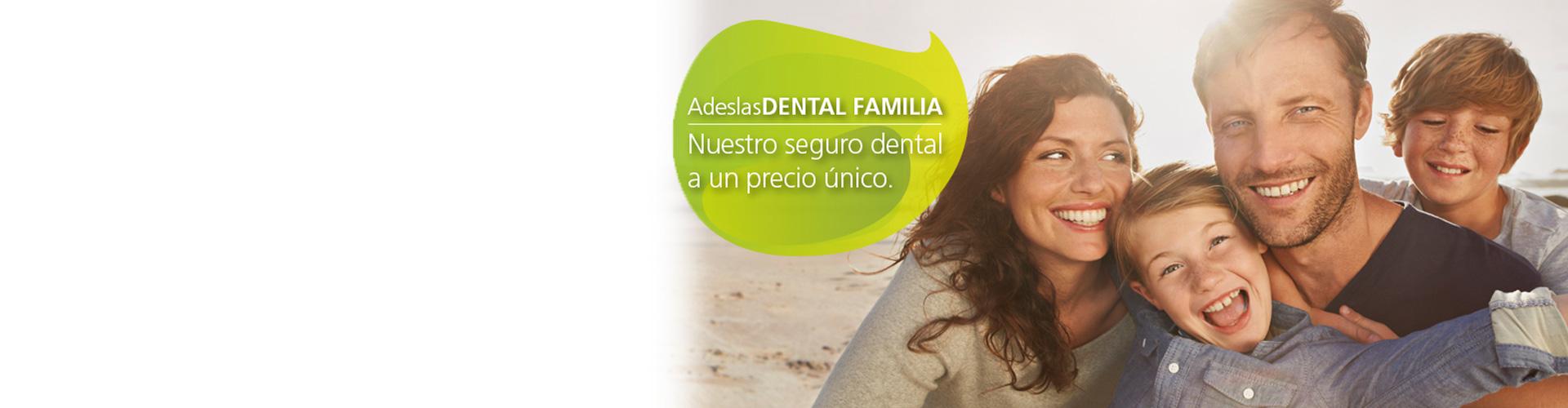 Adeslas : nuestro seguro dental a un precio único